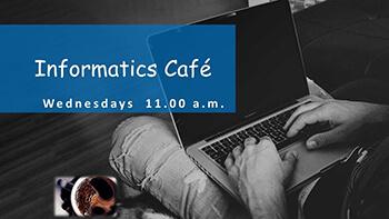 informatics cafe series